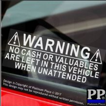 2 x No Cash Or  Valuables Left In Vehicle-Car,Van,Taxi Security Stickers- Signs-130x50mm